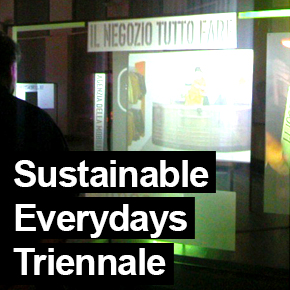 Sustainable Everydays Triennale
