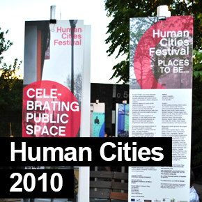 Human Cities Festival 2010