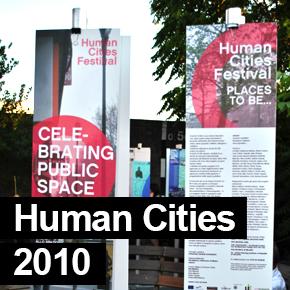 Human Cities Festival 2010