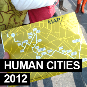 HUMAN CITIES 2012 / Reclaiming public space