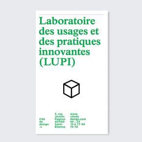 Laboratoire des usages et des pratiques innovantes (LUPI), Cité du Design, 2016