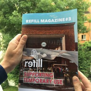 REFILL Magazine Issue #3: Supporting temporary use