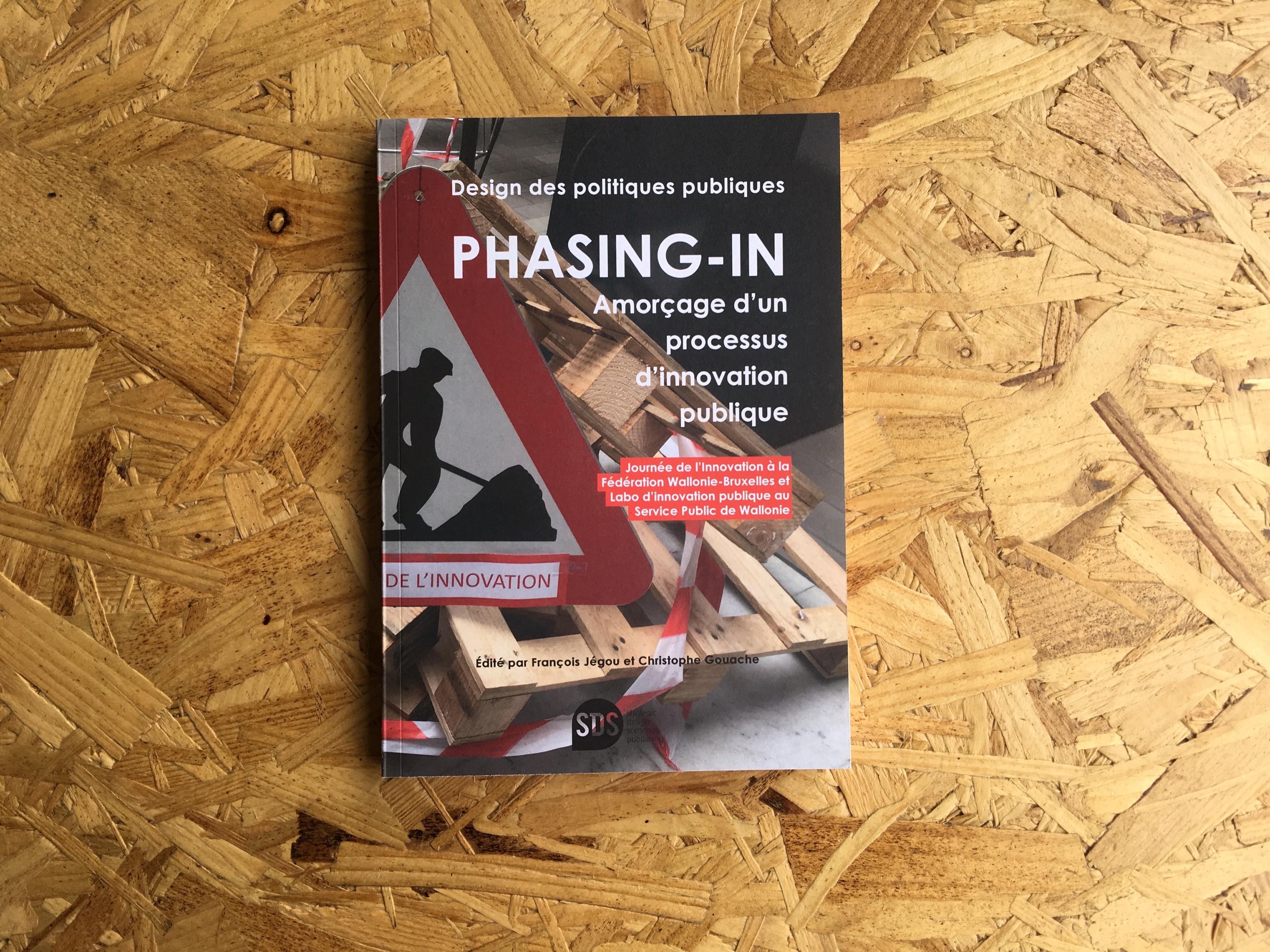 Phasing In Amorcage D Un Processus D Innovation Publique