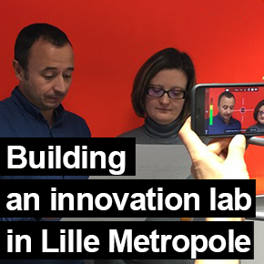 Building an innovation lab in Lille Metropole