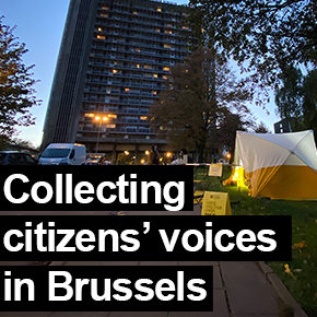 Collecting citizens' voices in Brussels (BE)